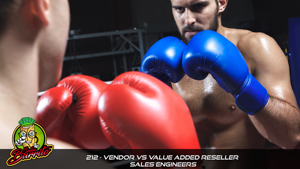 212 - Vendor vs Value Added Reseller Sales Engineers