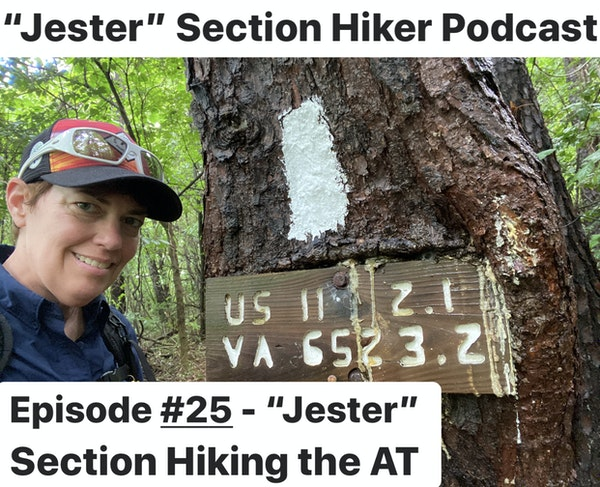 """Episode #25 - """"Jester"""" Section Hiking the A.T. (Days 1 - 4)"""