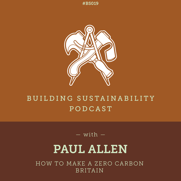 How to make a Zero Carbon Britain - Paul Allen Image