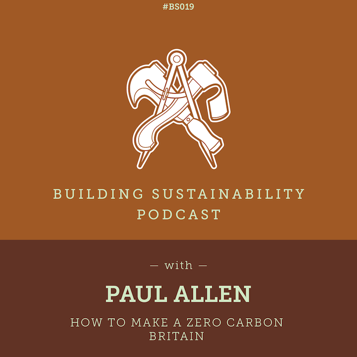 How to make a Zero Carbon Britain - Paul Allen