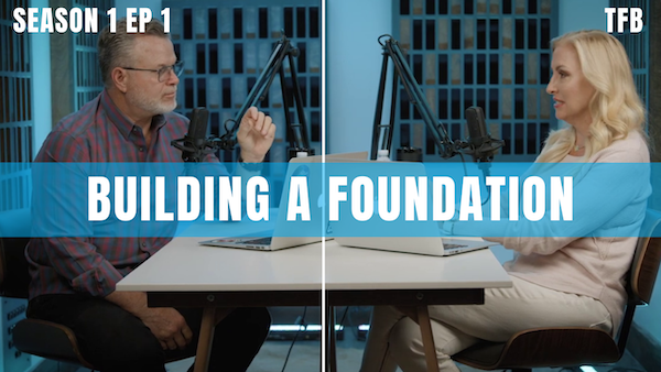 Building the Foundations of a Strong Family   S1 EP1 Image