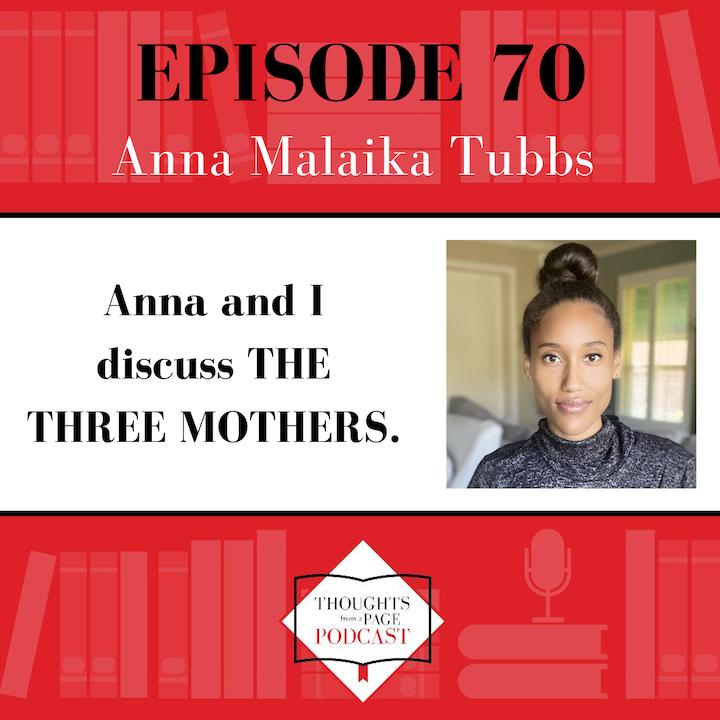 Anna Malaika Tubbs - THE THREE MOTHERS