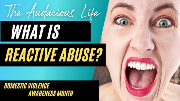What is Reactive Abuse? Ep. 87 Image