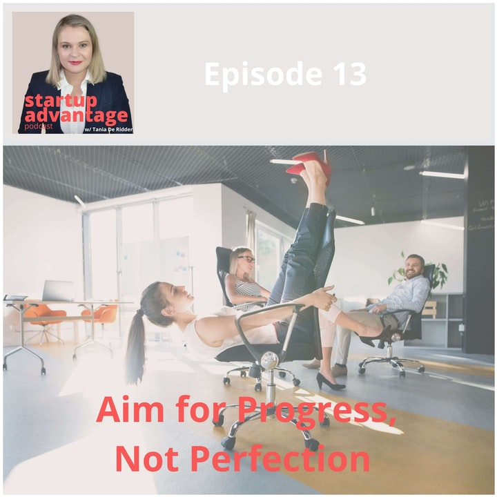 Episode image for Done is Better Than Perfect: Aim For Progress, Not Perfection, Today