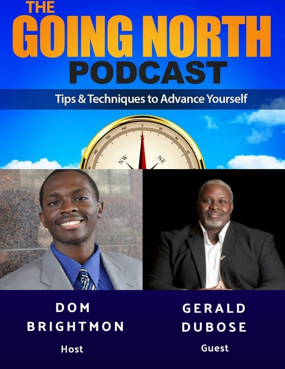"88 - ""Being Pushed Into Entrepreneurship"" with Gerald DuBose (@geralddnwo) Image"