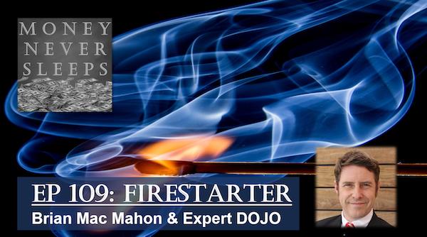 109: Firestarter | Brian Mac Mahon and Expert DOJO Image