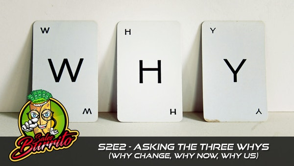 202 - The Three Whys