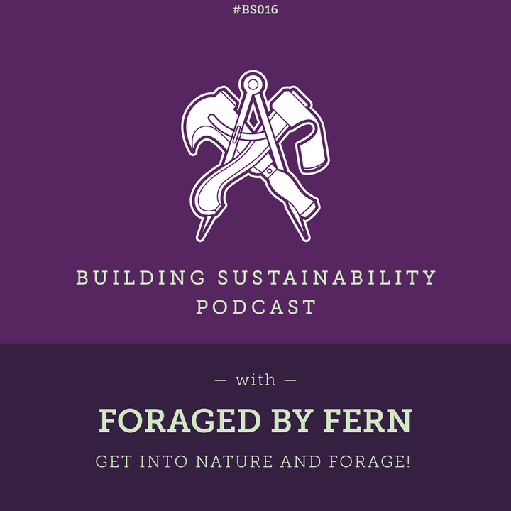 Get into nature and forage! - Fern Freud