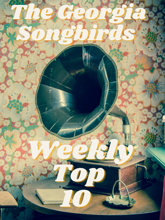 The Georgia Songbirds Weekly Top 10 Countdown Week 38 Image