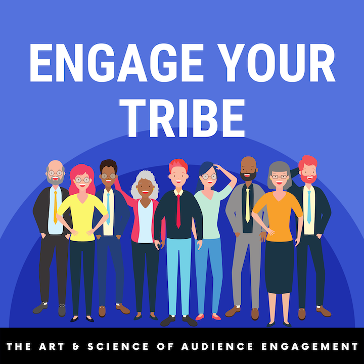 Engage Your Tribe