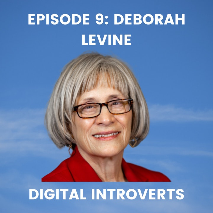 Episode 9: Crafting a Life of Legacy and Impact With Deborah Levine