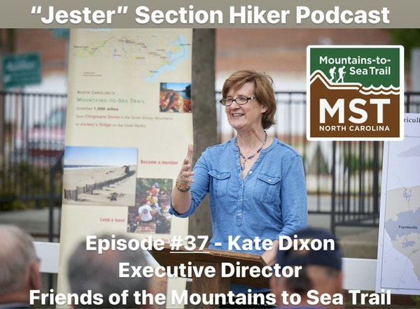 Episode #37 - Kate Dixon (Executive Director, Friends of the Mountains to Sea Trail)