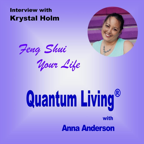 S2 E6:  Feng Shui Your Life with Krystal Holm Image