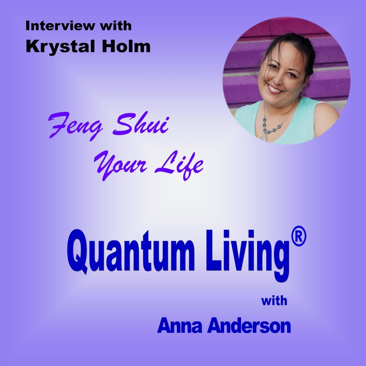 S2 E6:  Feng Shui Your Life with Krystal Holm