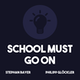 School Must Go On Album Art