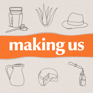 A podcast about makers, artisans, and creators