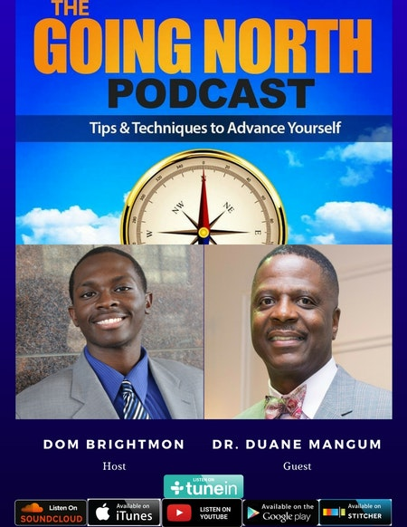 """45 - """"From the Incubator to the Kingdom"""" with Dr. Duane Mangum (@i_blend1) Image"""