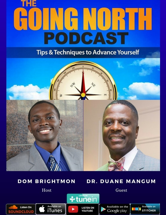 """45 - """"From the Incubator to the Kingdom"""" with Dr. Duane Mangum (@i_blend1)"""