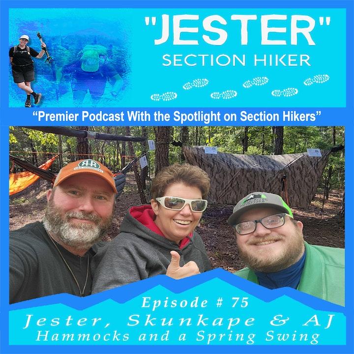 Episode #75 - Jester, Skunkape, and AJ
