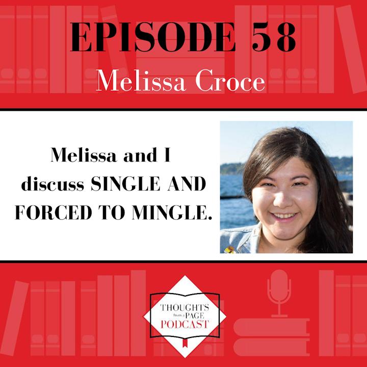 Melissa Croce - SINGLE AND FORCED TO MINGLE