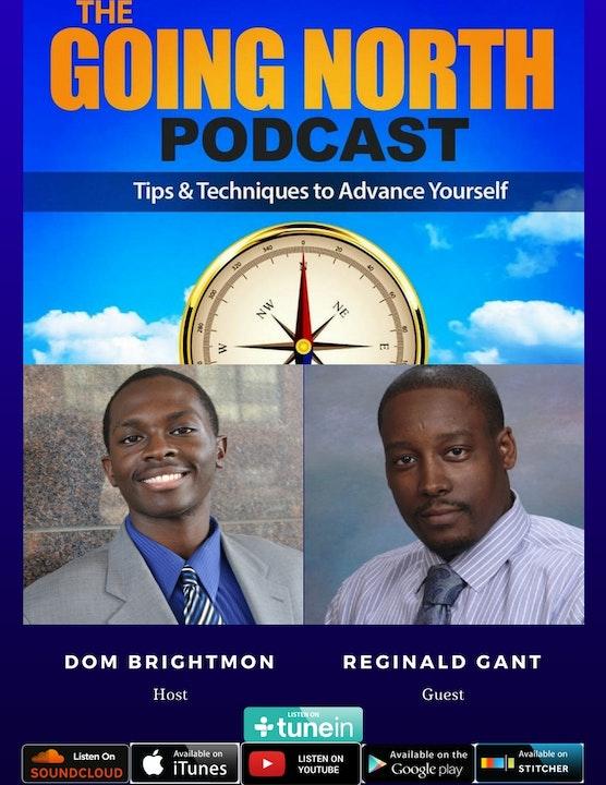 "49 - ""Serve Yourself to Greatness"" with Reginald Gant @reggieserves"