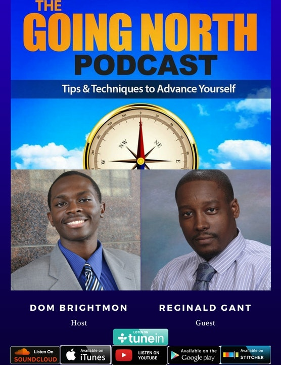 """49 - """"Serve Yourself to Greatness"""" with Reginald Gant @reggieserves Image"""