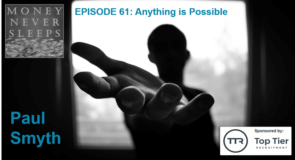 061: Anything is Possible - Paul Smyth from Possible.ie