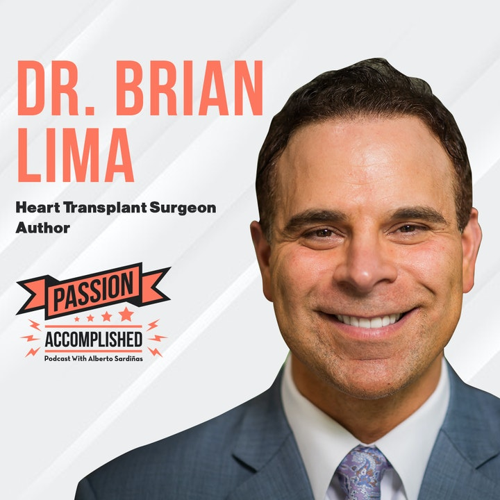 Success with an open heart with Dr. Brian Lima