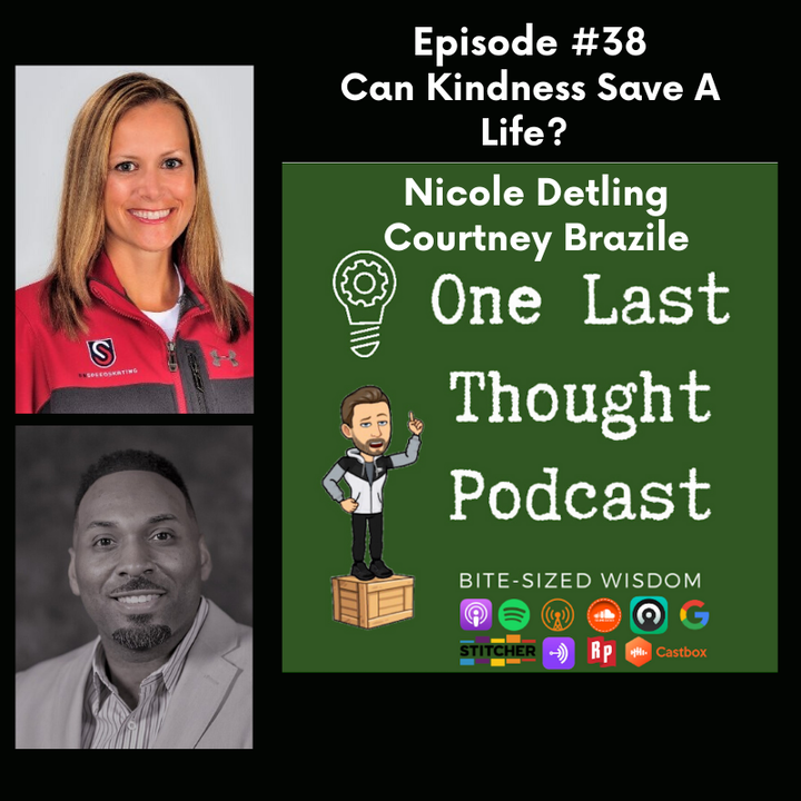Episode image for Can Kindness Save A Life? - Nicole Detling, Courtney Brazile - Episode 38