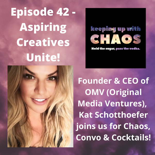 Episode 42 - Aspiring Creatives Unite!