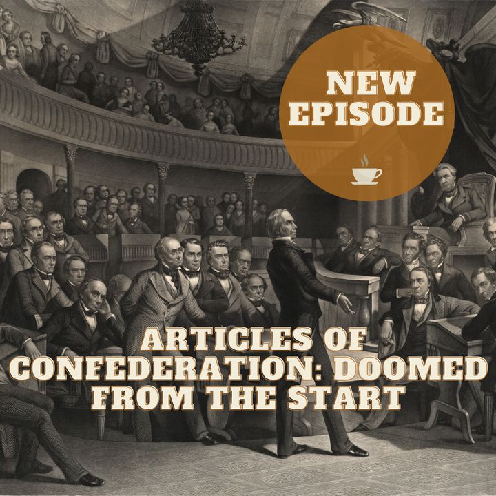 Articles of Confederation - Doomed From the Start