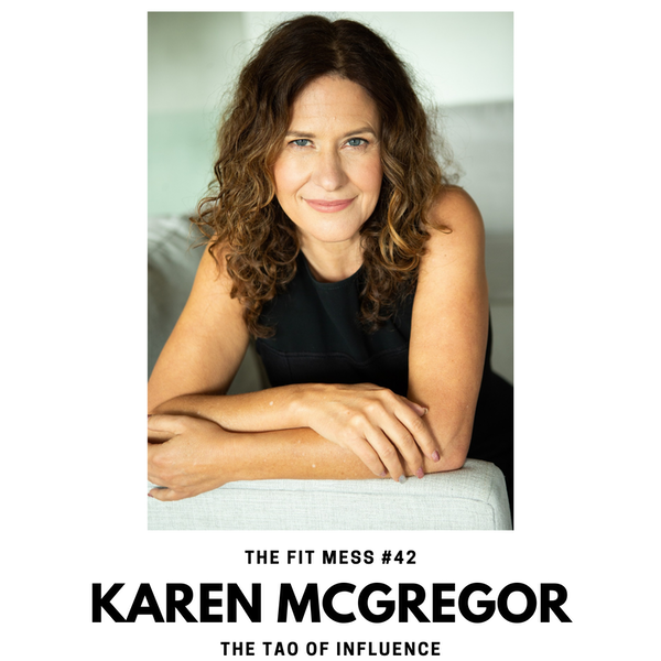 The Tao of Influence with Karen McGregor Image
