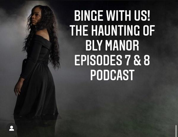 E54 Binge With Us! Haunting of Bly Manor Episodes 7 & 8 Image