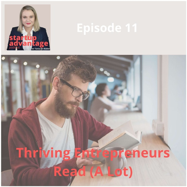 Thriving Entrepreneurs Read (A Lot) & How to Start Reading More
