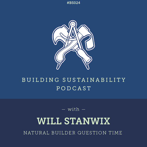 Natural Builder Question Time Pt1 - Will Stanwix Image