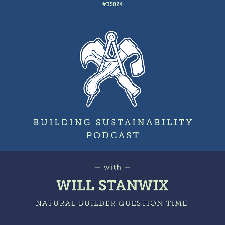 Natural Builder Question Time Pt1 - Will Stanwix