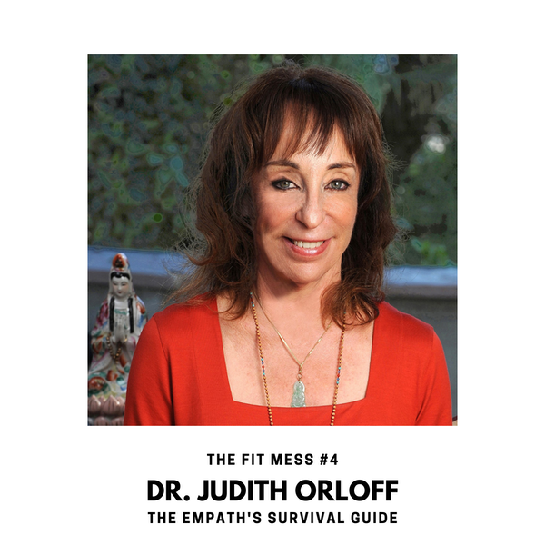The Empath's Survival Guide with Dr. Judith Orloff Image