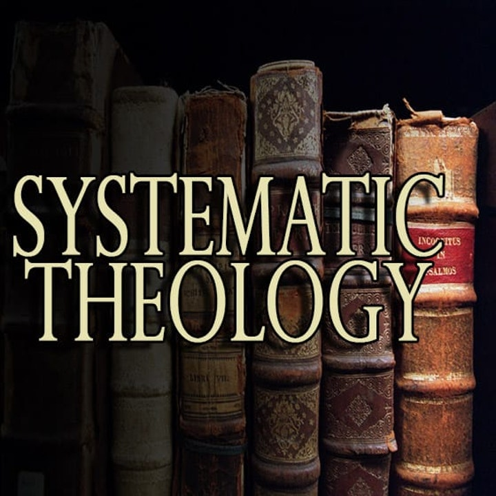 Doctrine is Heaven: Systematics for the Whole Man
