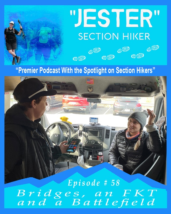 """Episode #58 - """"Jester"""" 40 Day Hikes on the MST (Hikes 24, 25, 26)"""