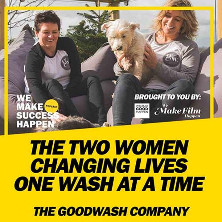 The Two Women Changing Lives One Wash At A Time with Mandy and Kelly From The Good Wash Company  | Episode 10