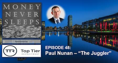 048: The Juggler | Paul Nunan and Entrepreneurial Tendencies Image