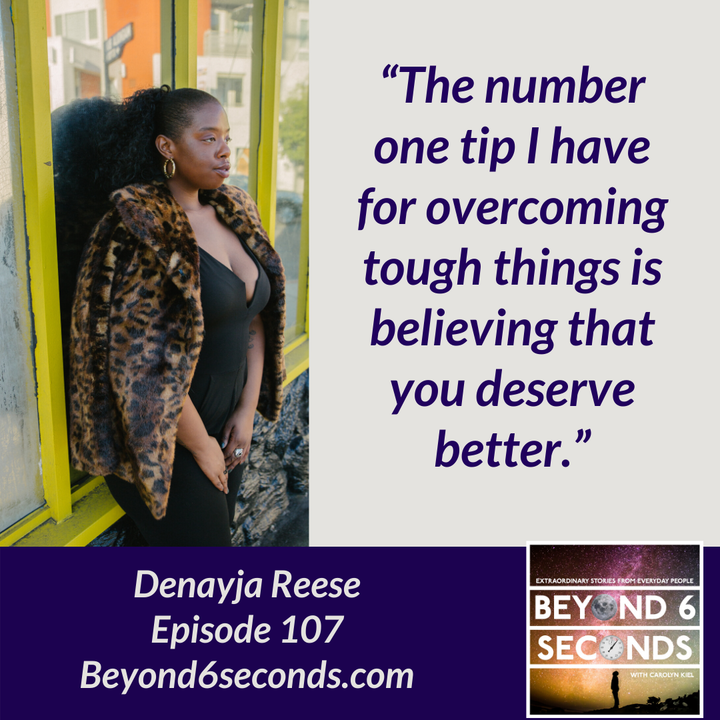 Episode 107:  Denayja Reese -- To Tell a Great Story