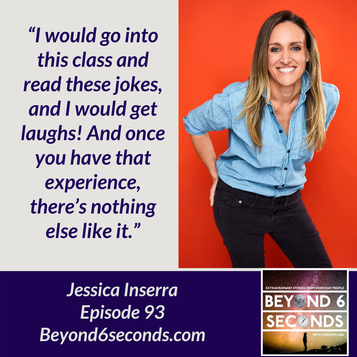Episode 93: Chasing a Stand-up Comedy Dream -- with Jessica Inserra (Explicit)