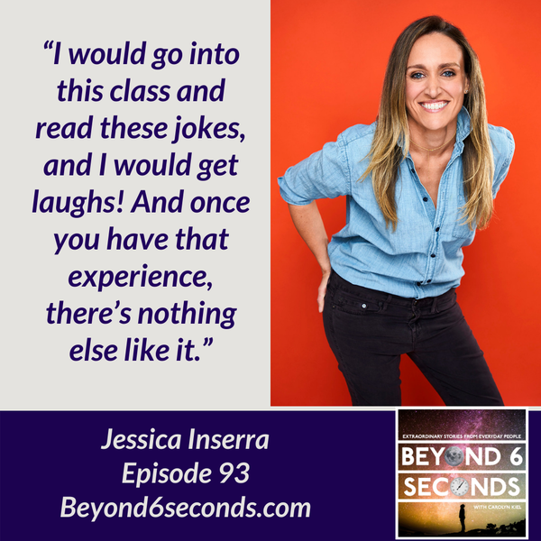 Episode 93: Chasing a Stand-up Comedy Dream -- with Jessica Inserra (Explicit) Image