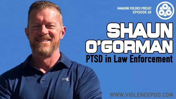 Shaun O'Gorman - PTSD in Law Enforcement Image
