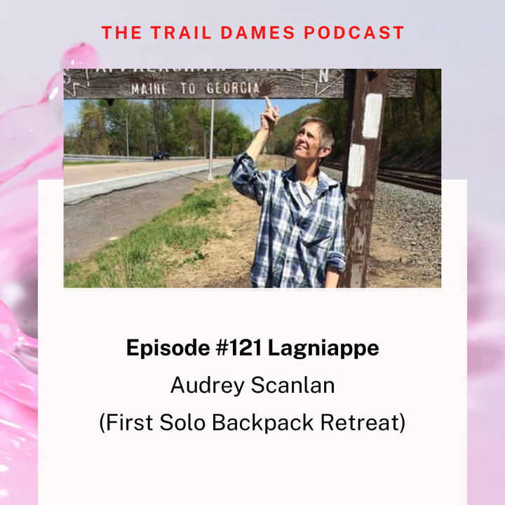 Episode #121 Lagniappe - Audrey Scanlan