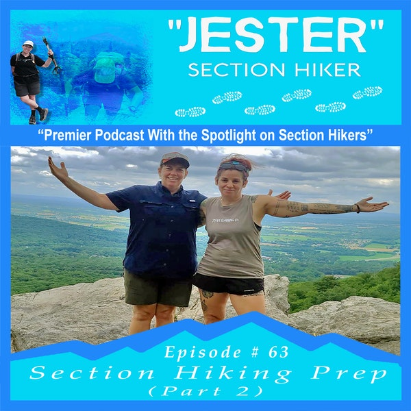 Episode #63 - Section Hiking Prep (Part 2)