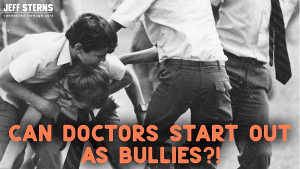 can doctors start out as bullies? Watch this man's metamorphosis and life changing event! Image
