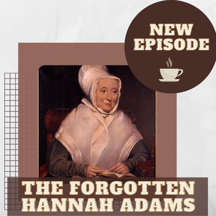 The Forgotten Hannah Adams