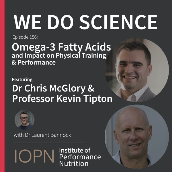 """""""Omega 3 Fatty Acids and Impact on Physical Training & Performance"""" with Dr Chris McGlory and Professor Kevin Tipton Image"""